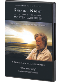 Shining Night: A Portrait of Morten Lauridsen
