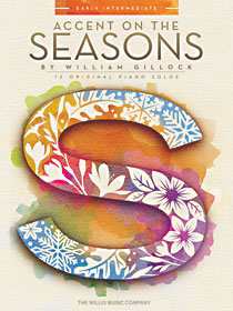 William Gillock: Accent on Seasons