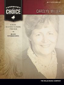 Composer's Choice: Carolyn Miller