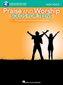Praise & Worship Vocal Solos for Teens