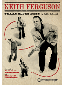 Keith Ferguson: Texas Blues Bass