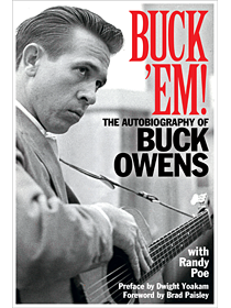 Buck 'Em - The Autobiography of Buck Owens