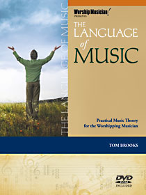 The Language of Music - Music Theory for Worshipping Musicians