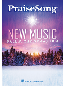 2014 PraiseSong New Music for Fall & Christmas