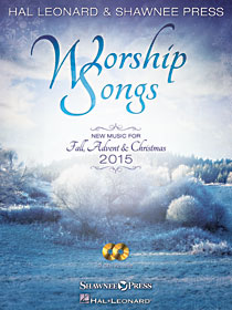Worship Songs New Music for Fall & Christmas 2015