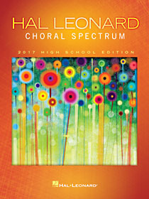 2017 High School Choral Spectrum