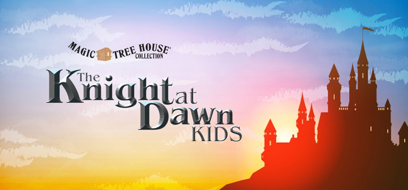 Broadway Junior - Magic Tree House's The Knight at Dawn KIDS