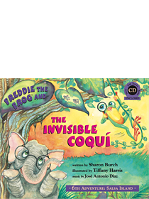 Freddie the Frog & the Invisible Coqui