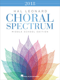 2018 Choral Spectrum - Middle School Edition