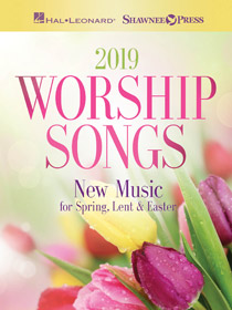 2019 Spring/Lent/Easter Worship Songs