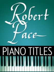 Robert Pace Piano Titles