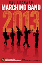 2013 Marching Band - Hal Leonard Online